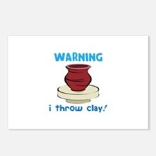 Warning, I Throw Clay! Postcards (Package of 8)