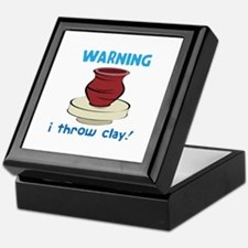 Warning, I Throw Clay! Keepsake Box