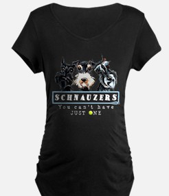 Schnauzers Just One Dk Maternity T-Shirt