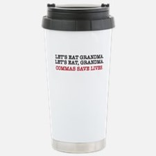 Unique Let%27s eat grandma Travel Mug