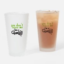 You Dont Scare Me Drinking Glass