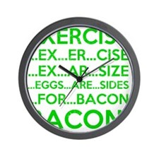 Exercise Eggs Are Sides Bacon Wall Clock