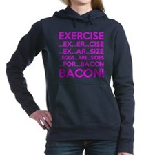 Exercise Eggs Are Sides Bacon Women's Hooded Sweat