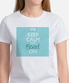 Keep Calm and Read On Women's T-Shirt