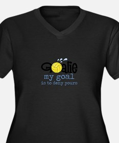 My Goal Is To Deny Yours Plus Size T-Shirt