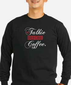 No Talkie Before Coffee(white) Long Sleeve T-Shirt