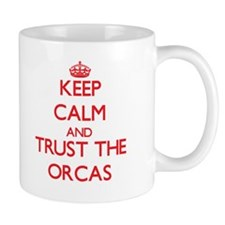 Keep calm and Trust the Orcas Mugs