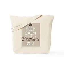 Keep Calm and Chocolate On Tote Bag