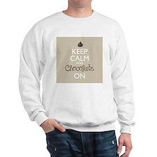 Keep Calm and Chocolate On Sweatshirt