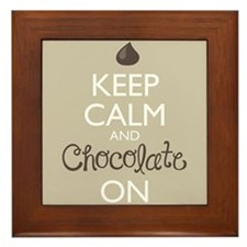Keep Calm and Chocolate On Framed Tile