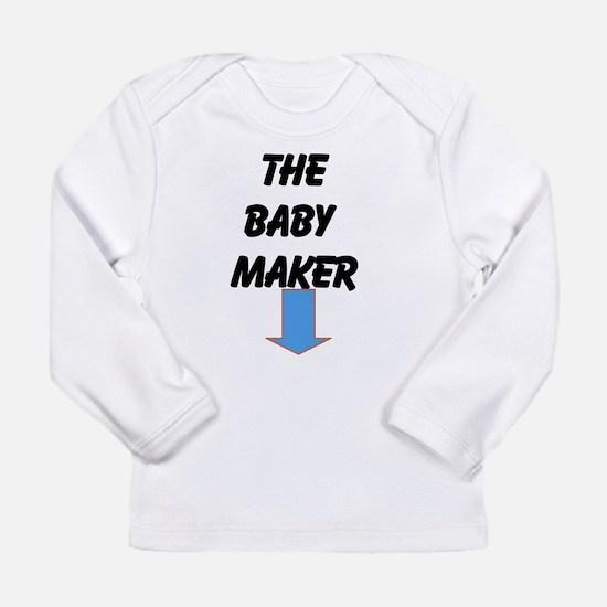 The baby maker Long Sleeve T-Shirt