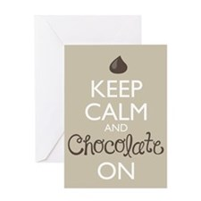 Keep Calm and Chocolate On Greeting Cards