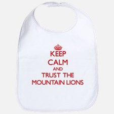 Keep calm and Trust the Mountain Lions Bib