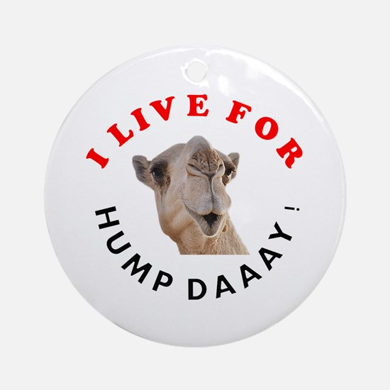 Hump Day Ornament (Round)