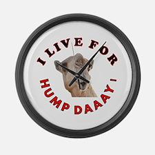 Hump Day Large Wall Clock