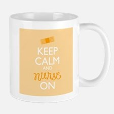 Keep Calm and Nurse On Mugs