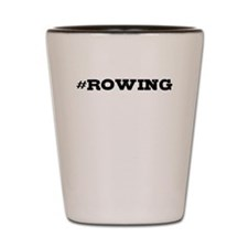 Rowing Hashtag Shot Glass