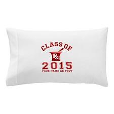 Class Of 2015 Pharmacy Pillow Case