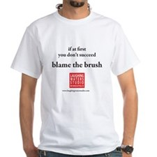 Blame The Brush Shirt