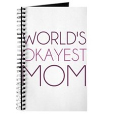 Worlds Okayest Mom Journal