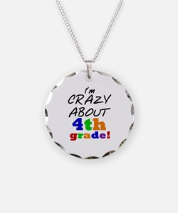 Crazy About 4th Grade Necklace