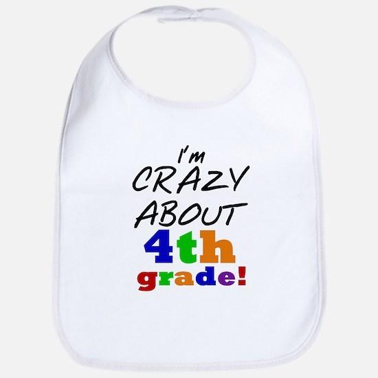 Crazy About 4th Grade Bib