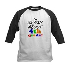 Crazy About 4th Grade Tee