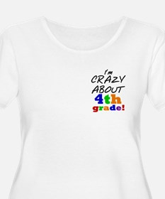 Crazy About 4 T-Shirt