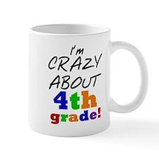 Crazy About 4th Grade Mug