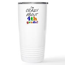 Crazy About 4th Grade Travel Mug
