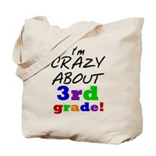 Crazy About 3rd Grade Tote Bag