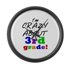 Crazy About 3rd Grade Large Wall Clock