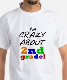Crazy About 2nd Grade Shirt