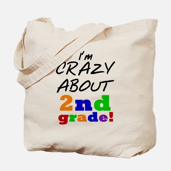 Crazy About 2nd Grade Tote Bag