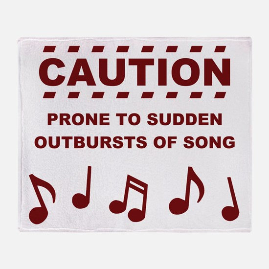 Caution Prone to Sudden Outbursts of Song Throw Bl