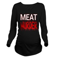 MEAT IS MURDER (BLOO Long Sleeve Maternity T-Shirt
