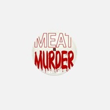 MEAT IS MURDER (BLOODY) Mini Button