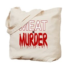 MEAT IS MURDER (BLOODY) Tote Bag