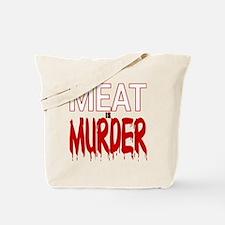 MEAT IS MURDER (BLOODY) Tote Bag