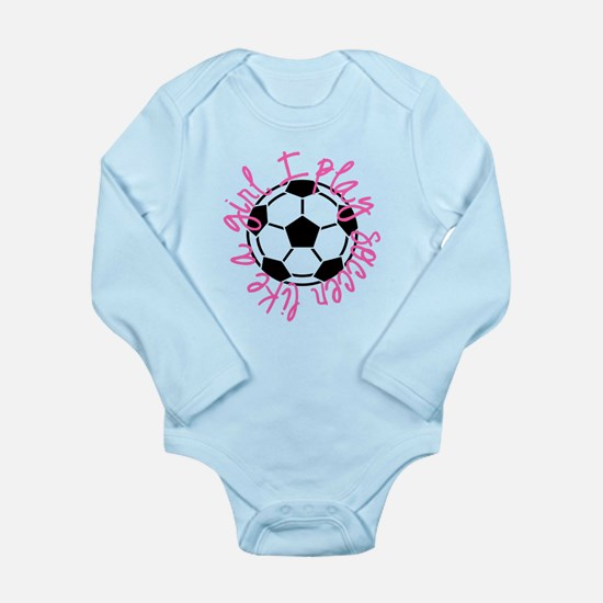 I play soccer like a girl Body Suit