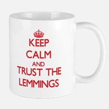 Keep calm and Trust the Lemmings Mugs