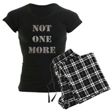 Not One More Pajamas