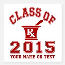 """Class Of 2015 Pharmacy Square Car Magnet 3"""" x 3"""""""