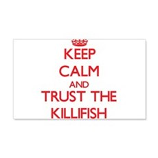 Keep calm and Trust the Killifish Wall Decal
