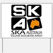 Aussie SKA Yard Sign