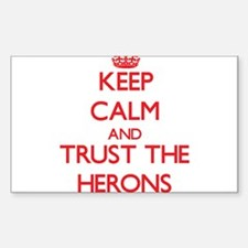 Keep calm and Trust the Herons Decal