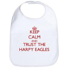 Keep calm and Trust the Harpy Eagles Bib