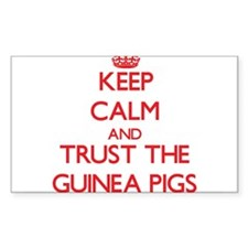 Keep calm and Trust the Guinea Pigs Decal