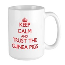 Keep calm and Trust the Guinea Pigs Mugs