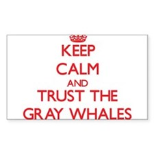 Keep calm and Trust the Gray Whales Decal